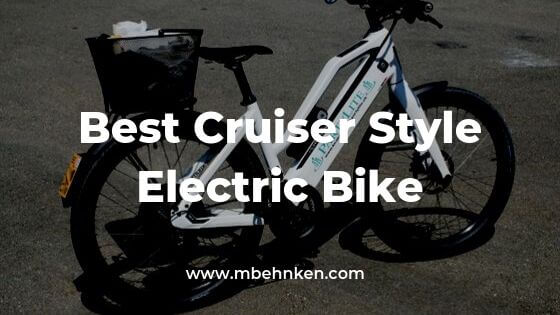 Best Cruiser Style Electric Bikes