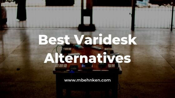 Best Varidesk Alternatives
