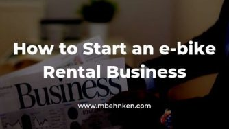 How to Start an e-bike Rental Business