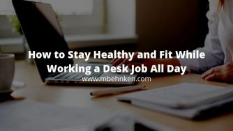 how to stay healthy fit desk job