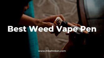 Best Weed Vape Pen